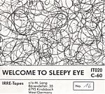 """Above, one of my favorite IRRE compilations was """"Welcome To Sleepy Eye"""", an all instrumental outing with spacey sounds, some sound collage, drone and more. Featured artists : Moisten Before Use, Stefano Barban, Mental Anguish, Terrorplan, Big City Orchestra, Treble King and more."""