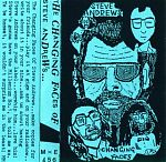 """his 1999 cassette released on Mick Magic's Music And Elsewhere Label, """" The Changing Faces Of Steve Andrews""""."""