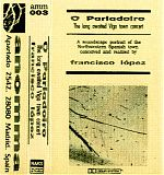 """The 1991 cassette release, """"O Parladoiro"""" was a soundscape portrait of the Spanish town of Vigo. Francisco did many such aural portraits all over the world and many of his other sound immersion recordings are sourced from field recordings  from different locales. He brings the sounds together and forms them into a profound, universal statement that cannot be expressed in words."""