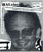 After Hal had finished with Electronic Cottage he started another zine called Halzine.