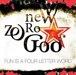 """Mike continues to make music with his latest group, New Zero God. Their """"Fun Is A Four Letter Word"""" CD, above."""