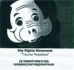 """A Shy Rights Movement cassette from 2004, """"Trauma Peepshow"""""""