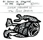"""As Andy notes in his comments, he also produced compilations or tapezines called """"Supertrouper"""". Always entertaining and engaging, he would often narrate bits here and there. The scan below is probably too blurry and small to read but features 26 tracks and even has room for a tape by Andy himself, """"The Space Dentists""""."""