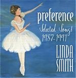 A collection of songs from 1987-1991 released on her own Preference label.