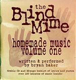 Bryan Baker is also an outstanding musician with many releases available. His project is called The Blind Mime Ensemble. His ambitious two CD set is pictured below.