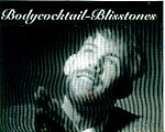 """Bodycocktail """"Blisstones"""" from 2004."""