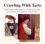 In addition to the many cassette and CD releases Mic issued as Crawling With Tarts, he also put out a solo CD on the 23five label.
