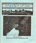 Involved with the Generations Unlimited label with Gen Ken Montgomery and also a key player in the early home recording electronic music scene, Dave Prescott was featured in EC #3.