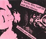 In 1998 Charles Goff did the traveling and visited Hal in Florida to record this cassette of spooky keyboards and weird sounds.