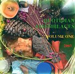 """Yet another project devoted to international sound making, """"Quotidian Assemblages"""" was a series of CDs based upon ordinary everyday sounds by a myriad of international artists such as GX Jupitter-Larsen, My Fun, Ernesto Diaz-Infante, EHI, Jeph Jerman, Charles Goff and many others. The first volume came out in 2003."""